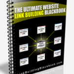 The LINK BUILDING BLACKBOOK – Over 100 Powerful Link Building Strategies EXPOSED
