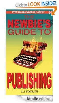 The Newbies Guide to Publishing -Everything A Writer Needs to Know